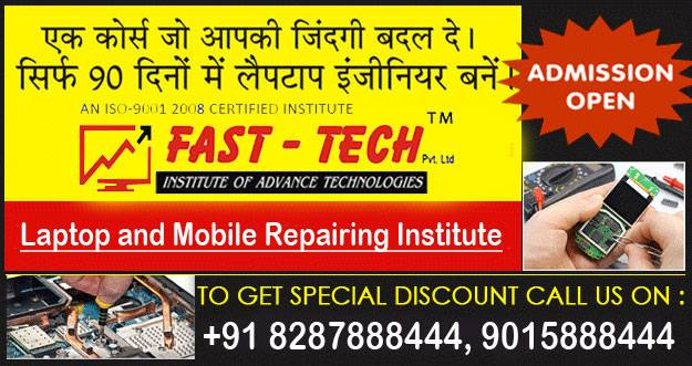 Chip Level Repairing Institute In Delhi Fast-Tech India